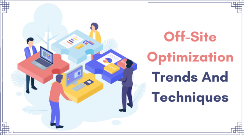 Learn the Off-Page Seo Trends And Techniques to boost your blog/website ranking & drive more free organic traffic to your blog. boost domain authority as well.
