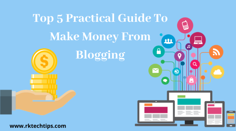 How to make money blogging, How To Make Money through Blogging, ways to make money from home, How to make money with a blog, How To Make Money Online through Blogging