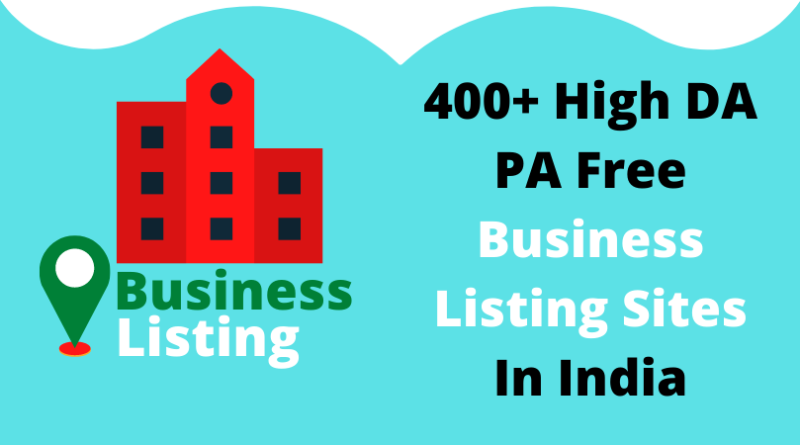400+ High DA PA Free Business Listing Sites: increase company reputation, help for more enquiries online and search rankings, improve local SEO and internet SEO
