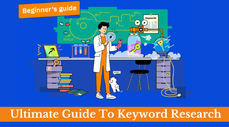 Learn the ultimate guide to keyword research process to find out the topic and queries what your customers are asking on the search engine.