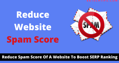 How to reduce spam score of website to boost SERP ranking you just focus invalid clicks, spam, quality backlink, domain, relevant content, authority websites.
