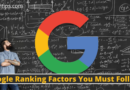 List of 10+ google ranking factors you must follow in 2020. Some of them are announced by google and here you will find proven google ranking factors.