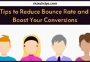 Tips to Reduce Bounce Rate and Boost Your Conversions