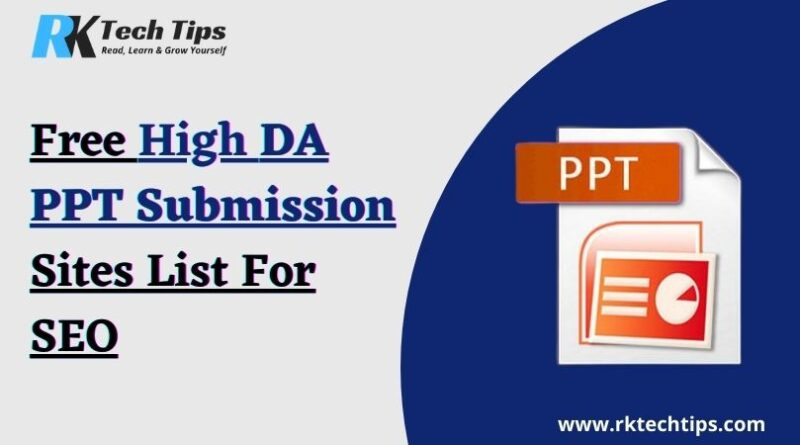 Free High DA PPT Submission Sites List