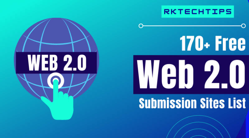 170+Free Web 2.0 Submission Sites List 2021