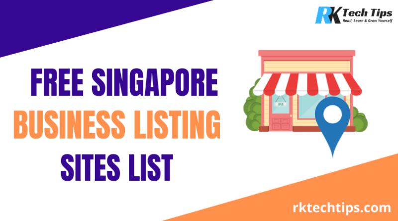 Best Singapore Business Listing Sites List 2021